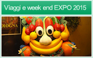Viaggi e week end EXPO 2015